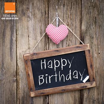 10 lời chúc mừng sinh nhật ý nghĩa nhất bằng tiếng Anh