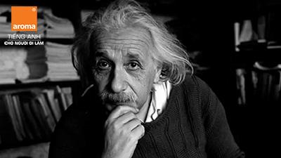 15 câu nói kinh điển của thiên tài Albert Einstein