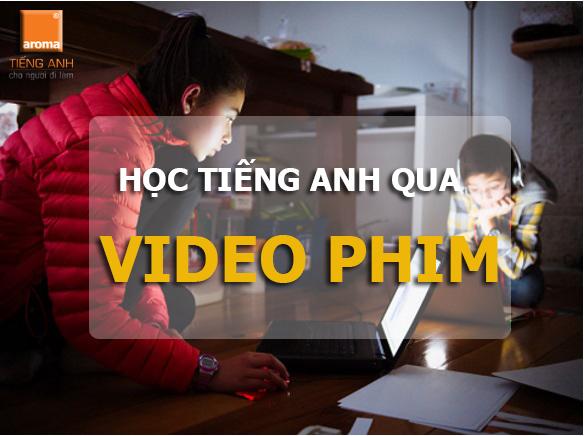 hoc-tieng-anh-qua-video-phim-1