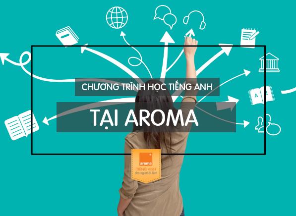 chuong-trinh-hoc-tieng-anh-tai-aroma