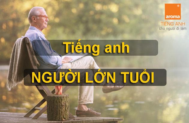 tieng-anh-cho-nguoi-lon-tuoi-1