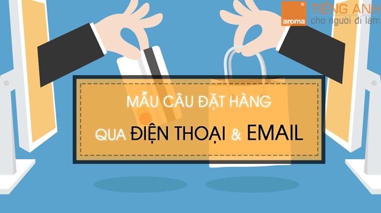 dat-hang-bang-tieng-anh-qua-dien-thoai-va-email