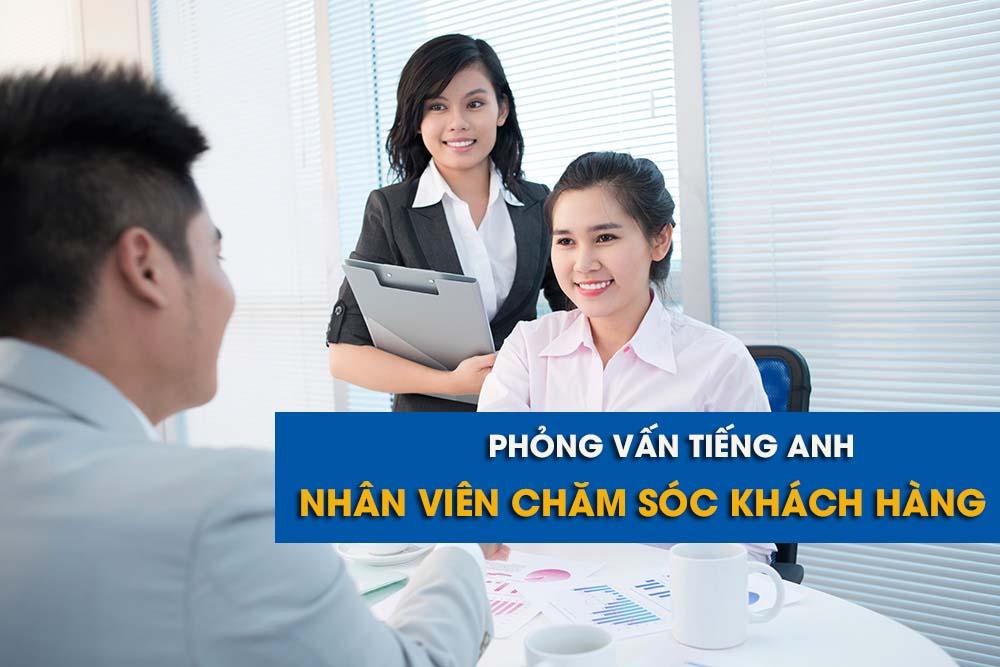 phong-van-tieng-anh-nhan-vien-cham-soc-khach-hang-1