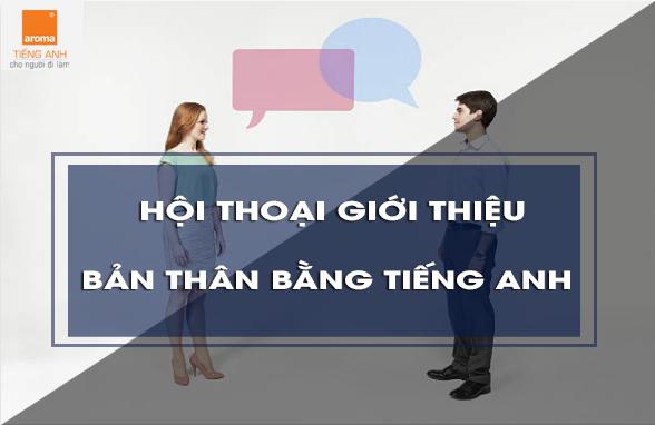 hoi-thoai-gioi-thieu-ban-than-bang-tieng-anh-1