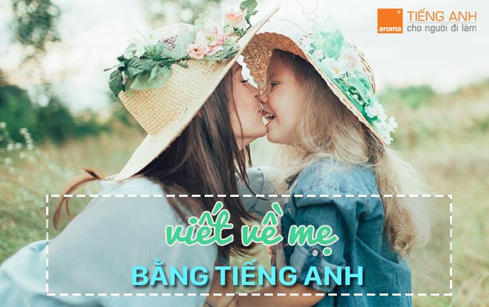 bai-luan-tieng-anh-ve-me-1
