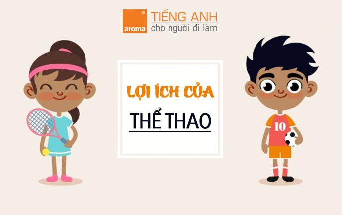 bai-luan-tieng-anh-loi-ich-cua-choi-the-thao