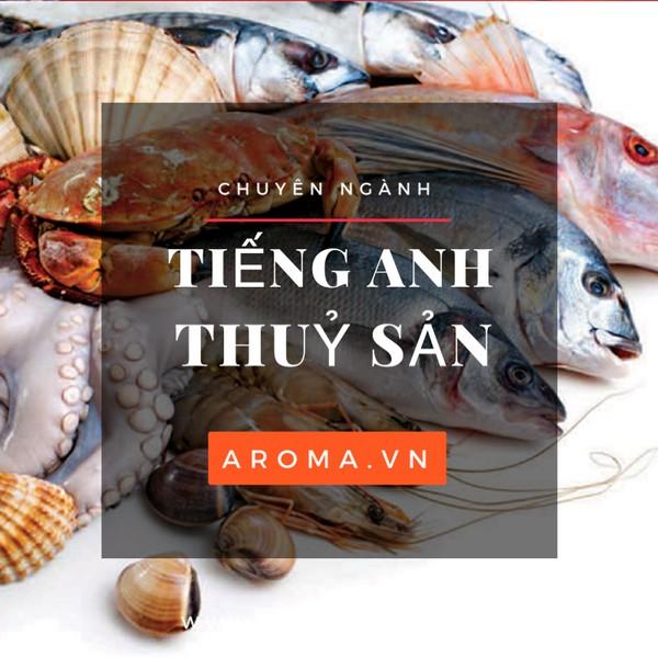 tieng-anh-chuyen-nganh-thuy-san-1