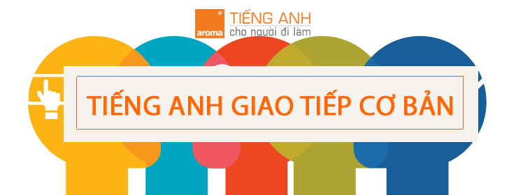 tieng-anh-giao-tiep-co-ban