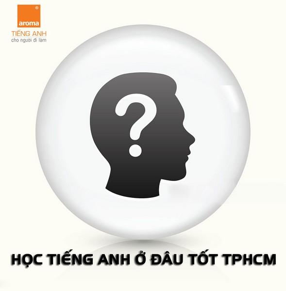 hoc-tieng-anh-giao-tiep-o-dau-tot-tphcm