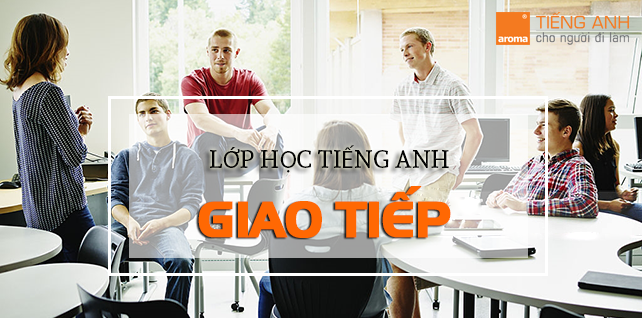 lop-hoc-tieng-anh-giao-tiep
