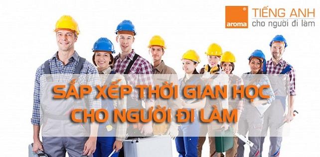 sap-xep-lich-hoc-tieng-anh-cho-nguoi-di-lam