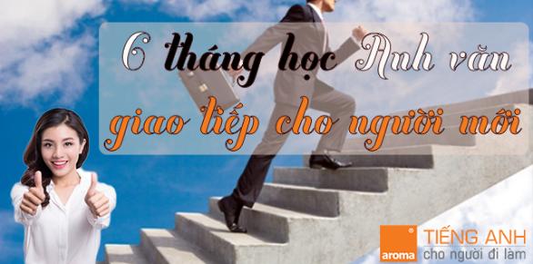 6-thang-hoc-anh-van-giao-tiep-cho-nguoi-moi-bat-dau