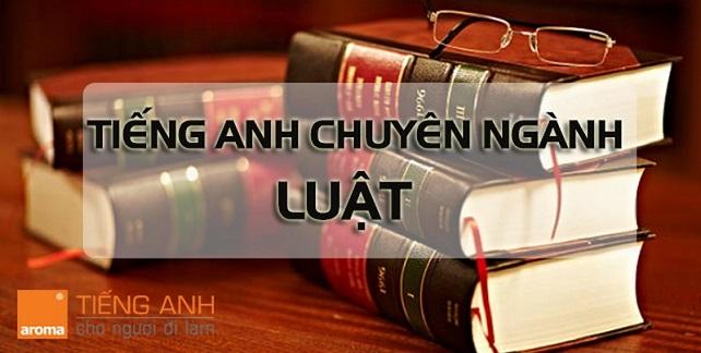 tieng-anh-chuyen-nganh-luat-pho-bien