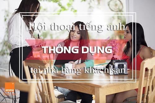 Hoi-thoai-tieng-anh-thong-dung-tai-nha-hang-khach-san