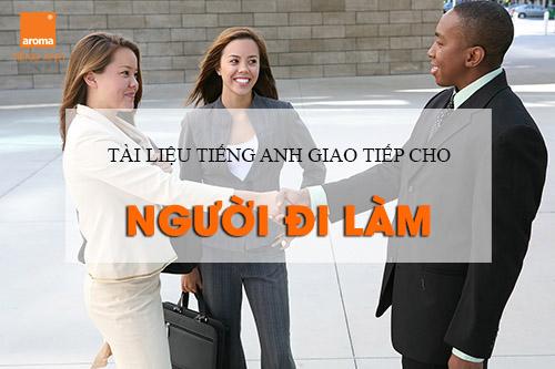 Tai-lieu-tieng-anh-giao-tiep-cho-nguoi-di-lam-dung-hang-ngay