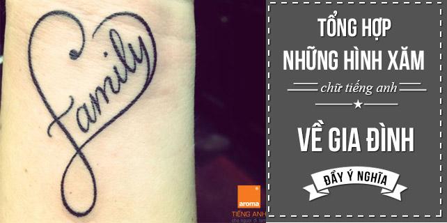 Tong-hop-nhung-hinh-xam-chu-tieng-anh-ve-gia-dinh-y-nghia