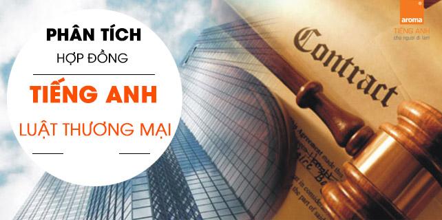 Phan-tich-hop-dong-qua-tieng-anh-chuyen-nganh-luat-thuong-mai