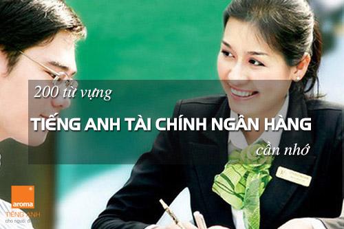 200-tu-vung-tieng-anh-chuyen-nganh-tai-chinh-ngan-hang-can-nho