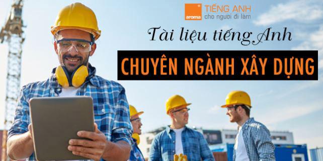 Download-bo-tai-lieu-tieng-anh-chuyen-nganh-xay-dung-tu-a-den-z