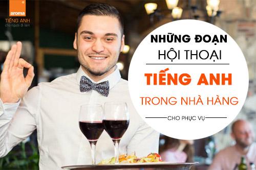 Nhung-doan-hoi-thoai-tieng-anh-trong-nha-hang-cho-phuc-vu