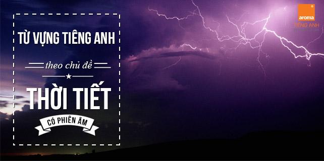 Tu-vung-tieng-anh-theo-chu-de-thoi-tiet-co-phien-am-p2