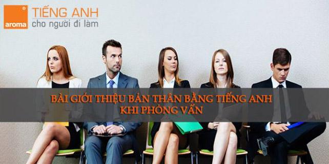 Bai-gioi-thieu-ban-than-bang-tieng-anh-an-tuong-khi-phong-van