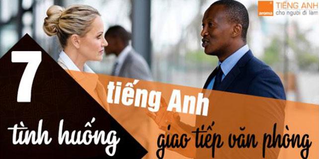 7-tinh-huong-tieng-anh-giao-tiep-van-phong-dien-hinh