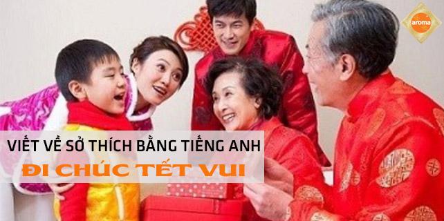 Viet-ve-so-thich-bang-tieng-anh-di-chuc-tet-vui