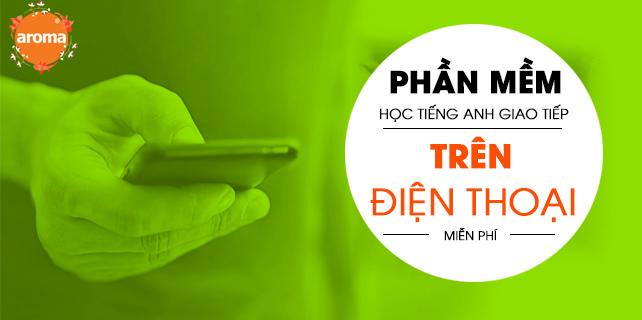 Tong-hop-phan-mem-hoc-tieng-anh-giao-tiep-tren-dien-thoai-mien-phi-1