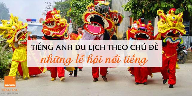 Tieng-anh-du-lich-theo-chu-de-nhung-le-hoi-noi-tieng