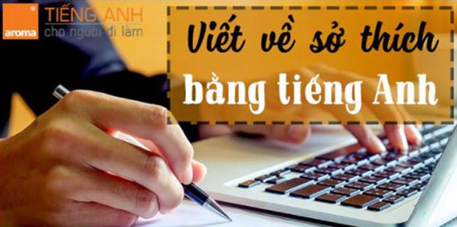 Huong-dan-viet-ve-so-thich-bang-tieng-anh-an-tuong-nhat