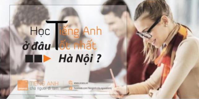 Nguoi-di-lam-nen-hoc-tieng-anh-o-dau-tot-nhat-ha-noi