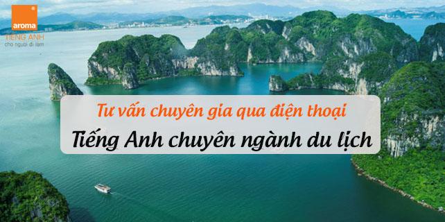tu-van-chuyen-gia-qua-dien-thoai-tieng-anh-chuyen-nganh-du-lich