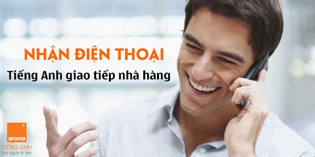nhan-dien-thoai-tieng-anh-giao-tiep-nha-hang-chuyen-nghiep