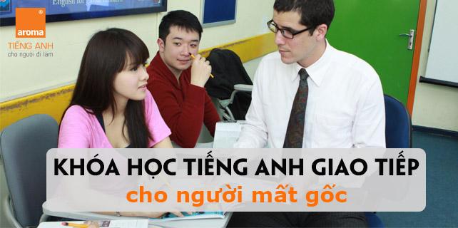 Ban-can-mot-khoa-hoc-tieng-anh-giao-tiep-cho-nguoi-mat-goc