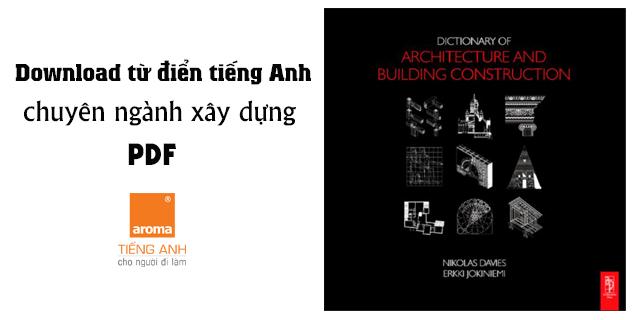 Download-tu-dien-tieng-anh-chuyen-nganh-xay-dung-pdf