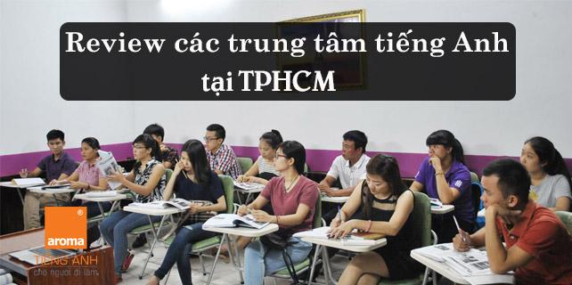 Review-cac-trung-tam-tieng-anh-tai-tphcm-uy-tin-va-chat-luong