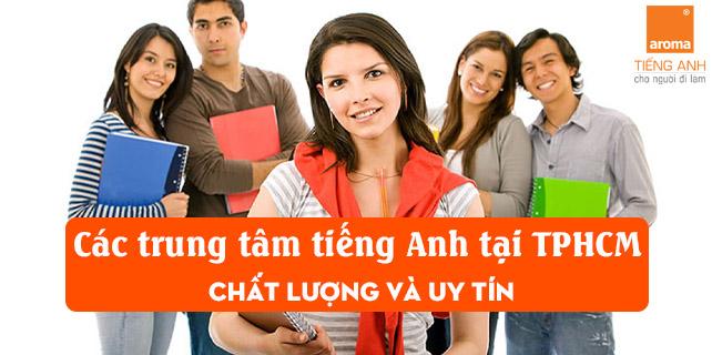 Top-cac-trung-tam-tieng-anh-tai-tphcm-chat-luong-va-uy-tin-hien-nay