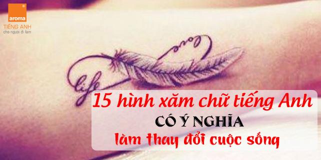 15-hinh-xam-chu-tieng-anh-co-y-nghia-lam-thay-doi-cuoc-song