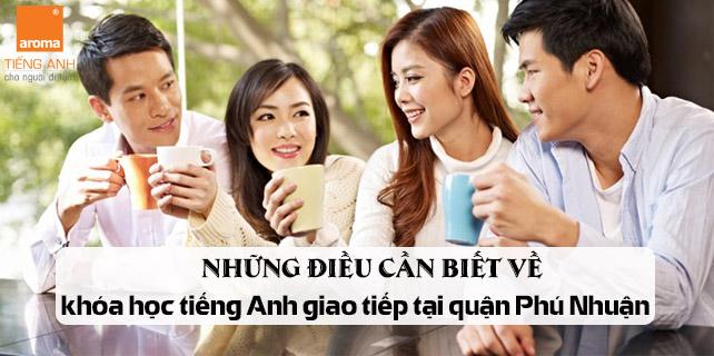 Nhung-dieu-can-biet-ve-khoa-hoc-tieng-anh-giao-tiep-tai-quan-phu-nhuan
