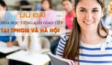 Ưu đãi khóa học tiếng Anh giao tiếp tại TPHCM và Hà Nội