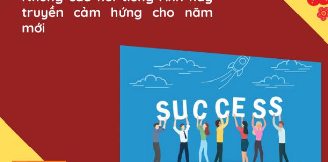 Những câu nói tiếng Anh hay truyền cảm hứng cho năm mới