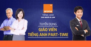 aroma tuyen dung giao vien tieng anh part time