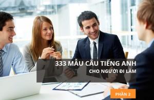 333-mau-cau-tieng-anh-cho-nguoi-di-lam-p2