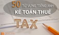 tieng-anh-ke-toan-thue-chot-2
