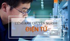 tieng-anh-chuyen-nganh-dien-tu