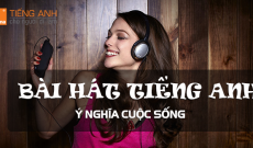 bai-hat-tieng-anh-y-nghia-cuoc-song