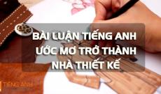 bai-luan-tieng-anh-uoc-mo-tro-thanh-nha-thiet-ke