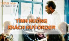 tieng-anh-nha-hang-tinh-huong-huy-order
