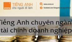 100-tu-vung-tieng-anh-chuyen-nganh-tai-chinh-doanh-nghiep
